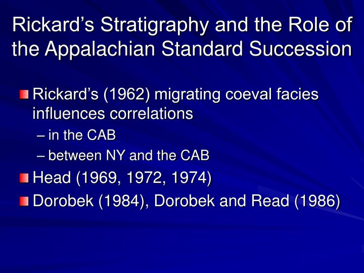 Rickard's Stratigraphy and the Role of the Appalachian Standard Succession