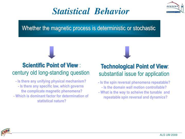 Statistical  Behavior