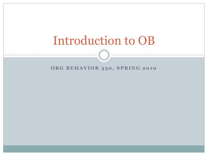 introduction to ob n.