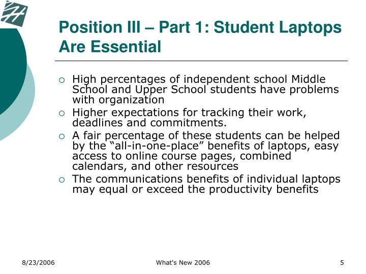 Position III – Part 1: Student Laptops Are Essential