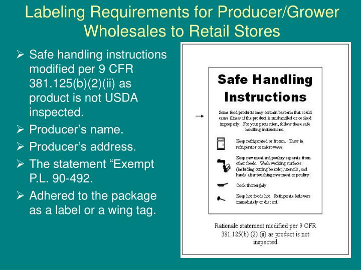 Labeling Requirements for Producer/Grower Wholesales to Retail Stores