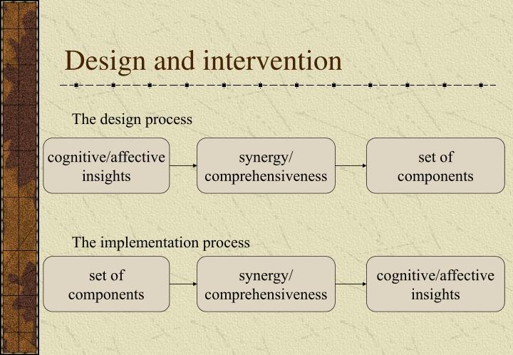 Design and intervention