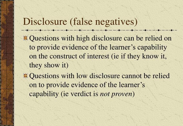 Disclosure (false negatives)