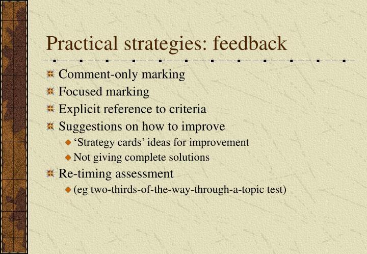 Practical strategies: feedback