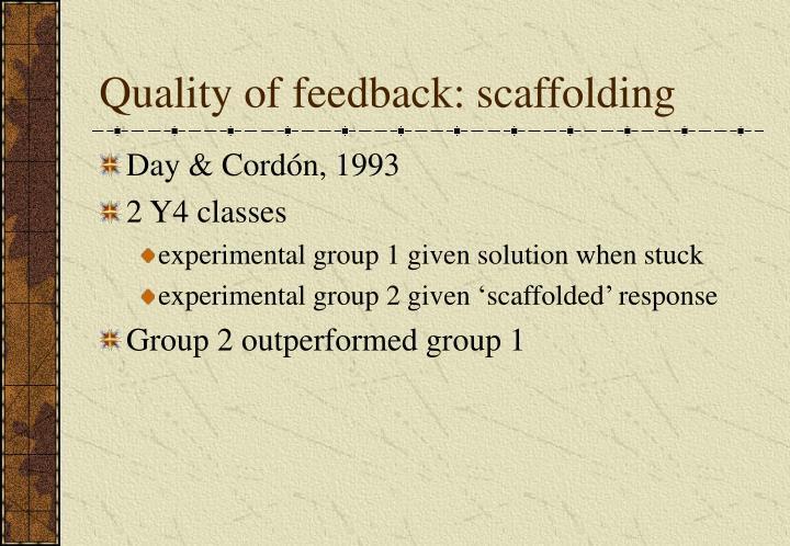 Quality of feedback: scaffolding