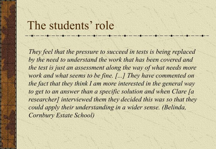 The students' role