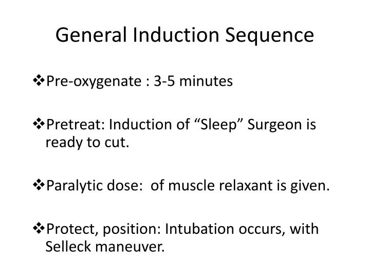 General Induction Sequence