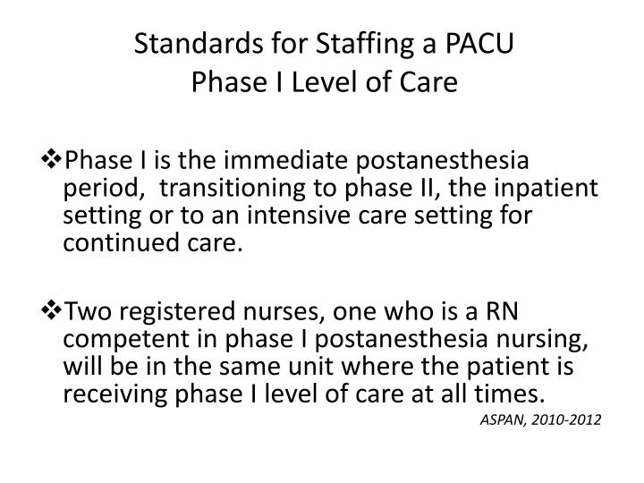 Standards for Staffing a PACU
