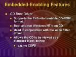 embedded enabling features3