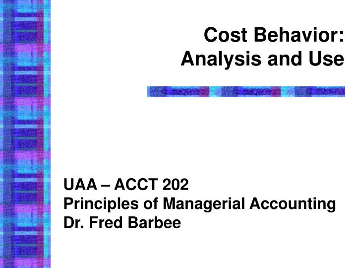 cost behavior analysis and use n.