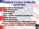 common illegal gambling activities