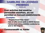 gambling on licensed premises continued