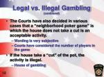 legal vs illegal gambling continued