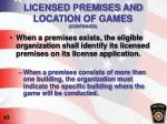 licensed premises and location of games continued