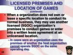licensed premises and location of games continued1