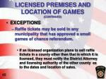 licensed premises and location of games continued2