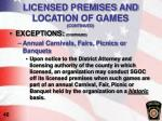 licensed premises and location of games continued3