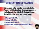 operation of games continued