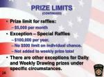prize limits continued