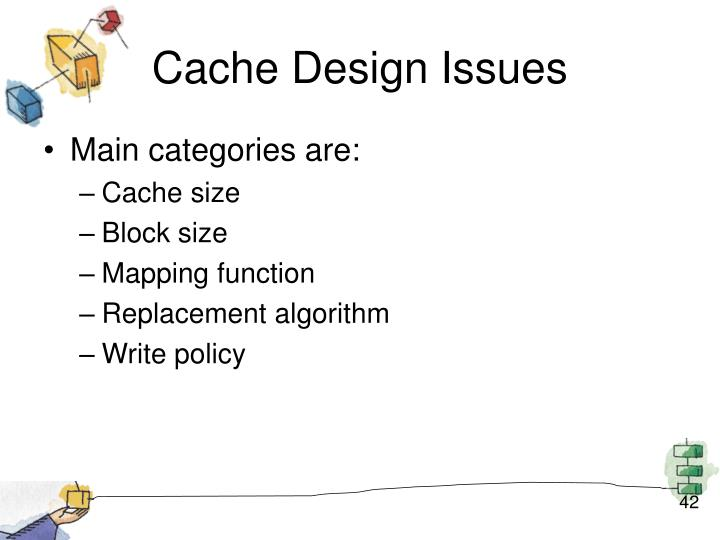 Cache Design Issues