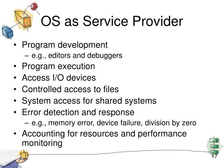OS as Service Provider