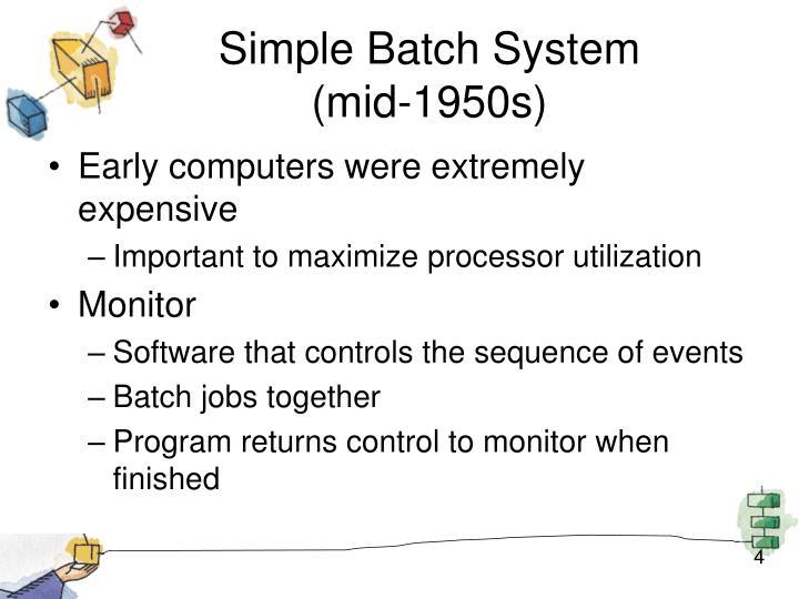 Simple Batch System