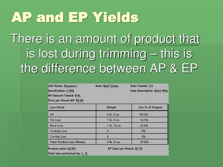 AP and EP Yields