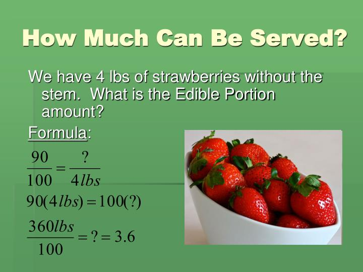 How Much Can Be Served?