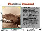 the silver standard