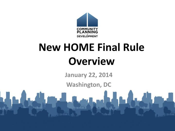 new home final rule overview n.