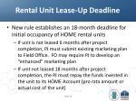 rental unit lease up deadline