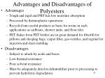 advantages and disadvantages of polyesters