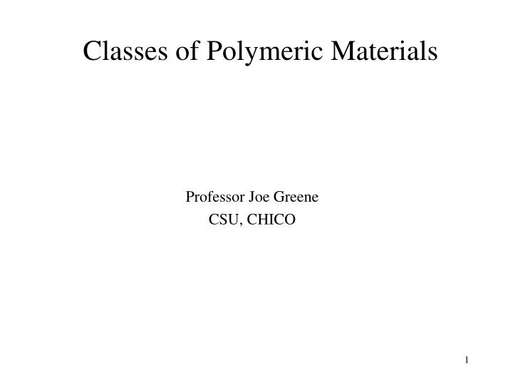 classes of polymeric materials n.