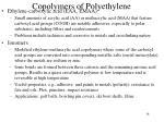 copolymers of polyethylene2