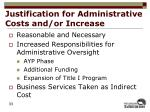 justification for administrative costs and or increase