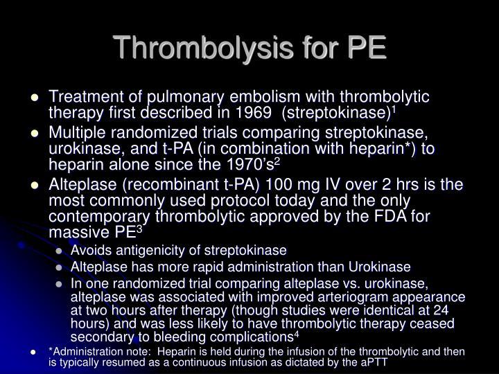 Thrombolysis for PE