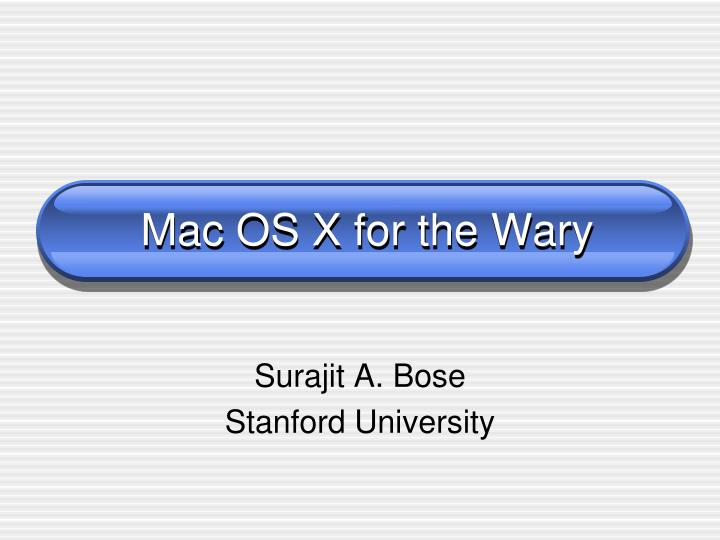mac os x for the wary n.