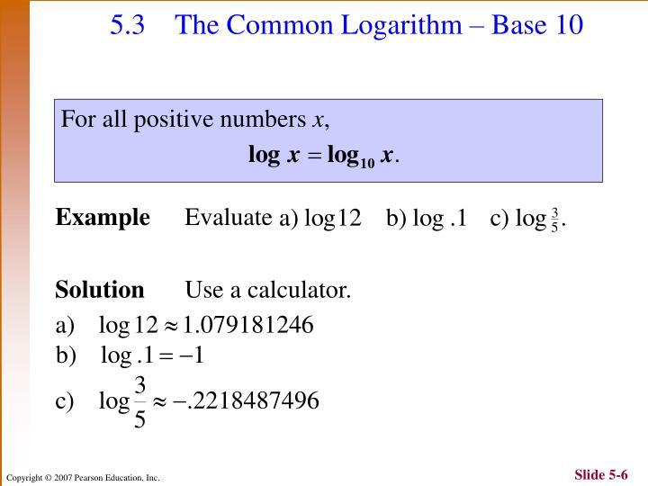 5.3 The Common Logarithm