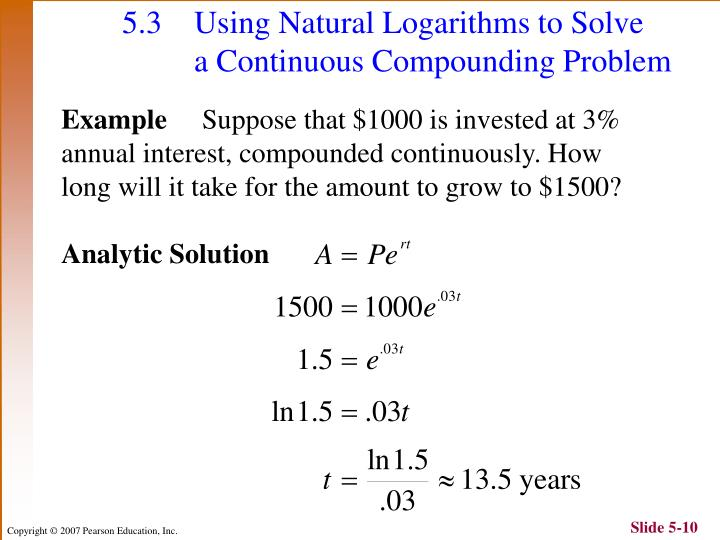 5.3 Using Natural Logarithms to Solve a Continuous Compounding Problem