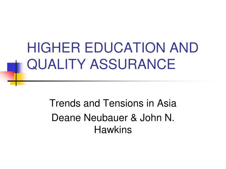 higher education and quality assurance n.