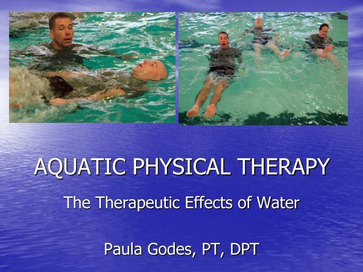 aquatic physical therapy n.