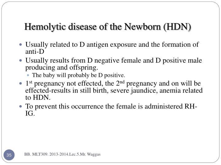 Hemolytic disease of the Newborn (HDN)