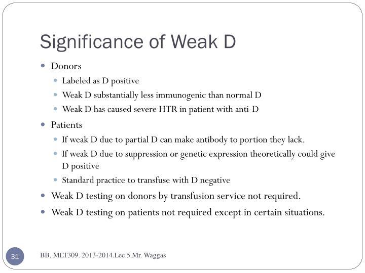 Significance of Weak D