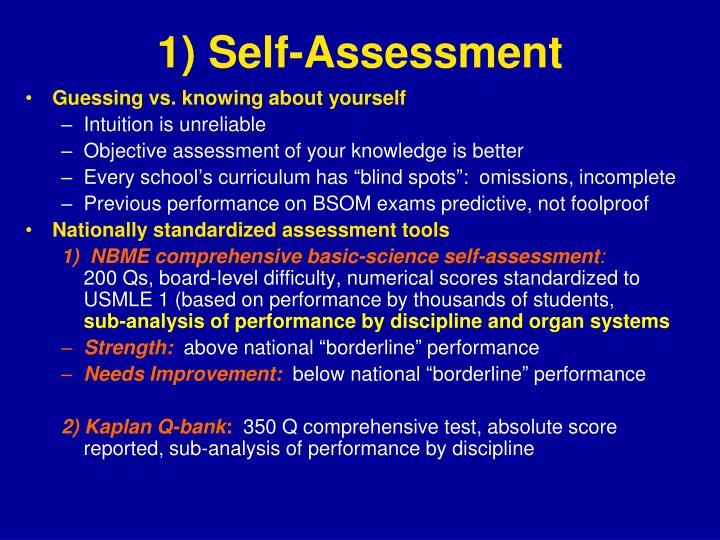 1) Self-Assessment