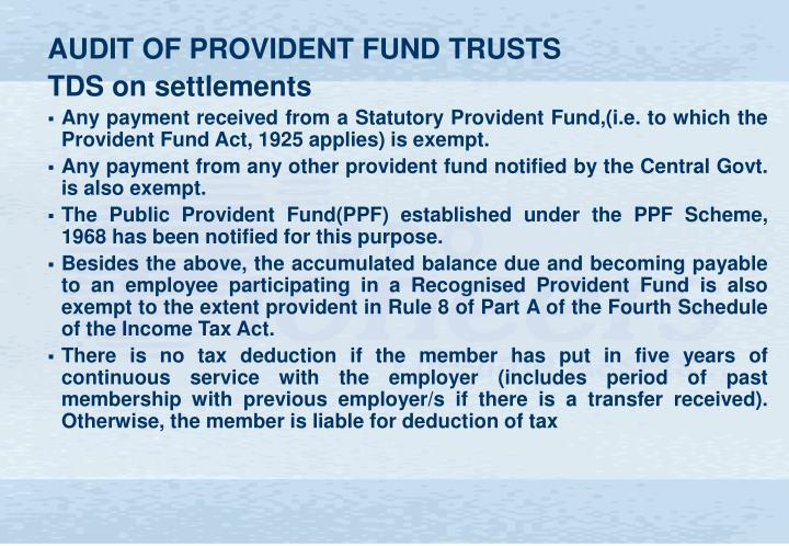 AUDIT OF PROVIDENT FUND TRUSTS