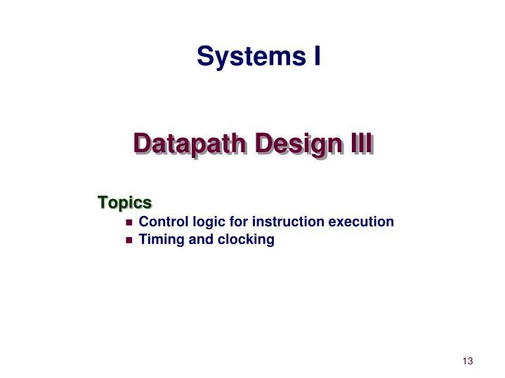 Datapath Design III