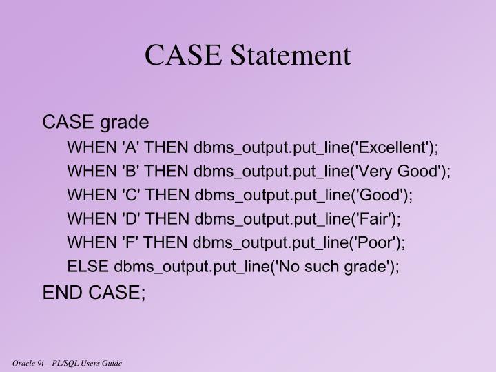 CASE grade
