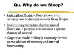 qu why do we sleep
