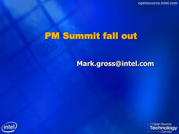 pm summit fall out n.