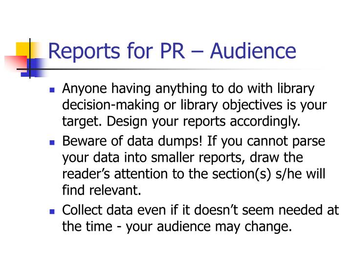 Reports for PR – Audience